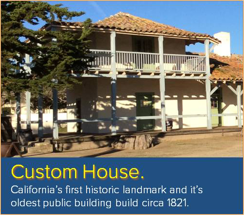 Monterey Custom House
